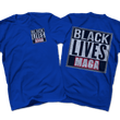 Load image into Gallery viewer, Print Brains Royal Blue / S BLACK LIVES MAGA Left Chest Full Back Tee (6 Variants)