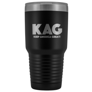 teelaunch Tumbler Black / 30 oz. 30 oz. Keep America Great (KAG) Tumbler (12 Variants)