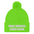 Load image into Gallery viewer, American Patriots Apparel Winter Hats Neon Green / One Size MAKE AMERICA SAVED AGAIN White Text Pom Pom Knit Cap (10 Variants)