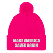 Load image into Gallery viewer, American Patriots Apparel Winter Hats Neon Pink / One Size MAKE AMERICA SAVED AGAIN White Text Pom Pom Knit Cap (10 Variants)