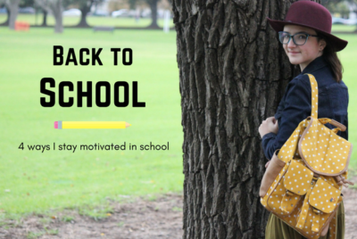 Back To School: How I Stay Motivated In School!