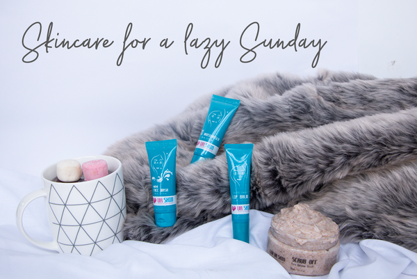 Skincare for the Lazy Sunday lover!