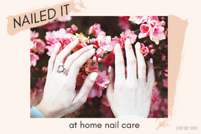 Nailed It! At home nail care