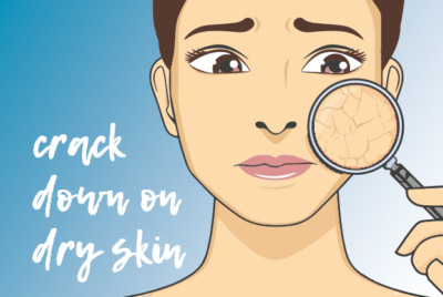 Crack Down on Dry Skin