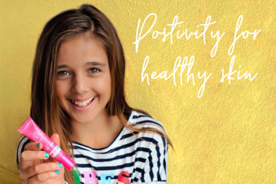 Positivity = Healthy Skin and Life