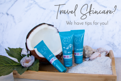 Travel skincare? We have some tips!