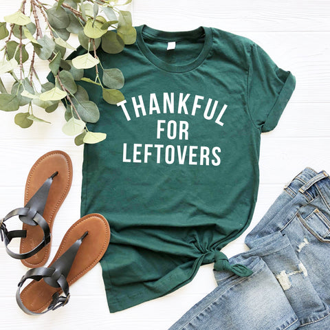 Thankful for Leftovers T-Shirt