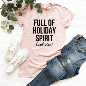 Holiday Spirit and Wine T-Shirt