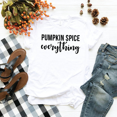 Pumpkin Spice Everything T-Shirt