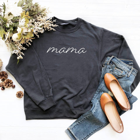 Mama Crewneck Sweatshirt (White Handwritten Text)
