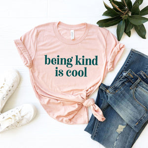 Being Kind is Cool Tee (Groovy Teal Text)
