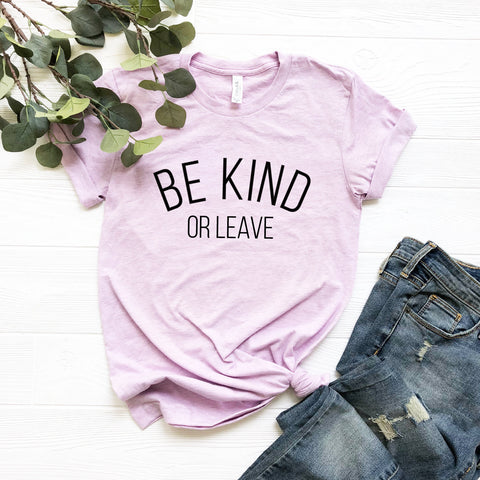 Be Kind or Leave Tee (Curved Text)