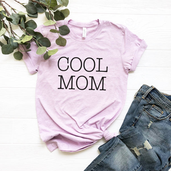 Cool Mom T-Shirt (Black Typewriter Text)