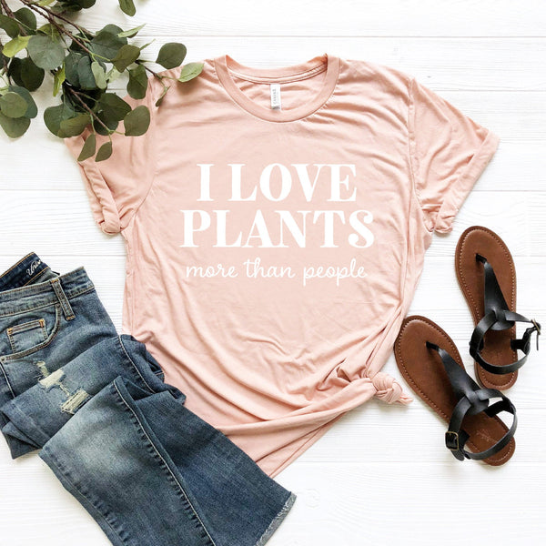 I Love Plants More Than People T-Shirt