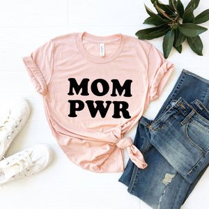Mom Power T-Shirt