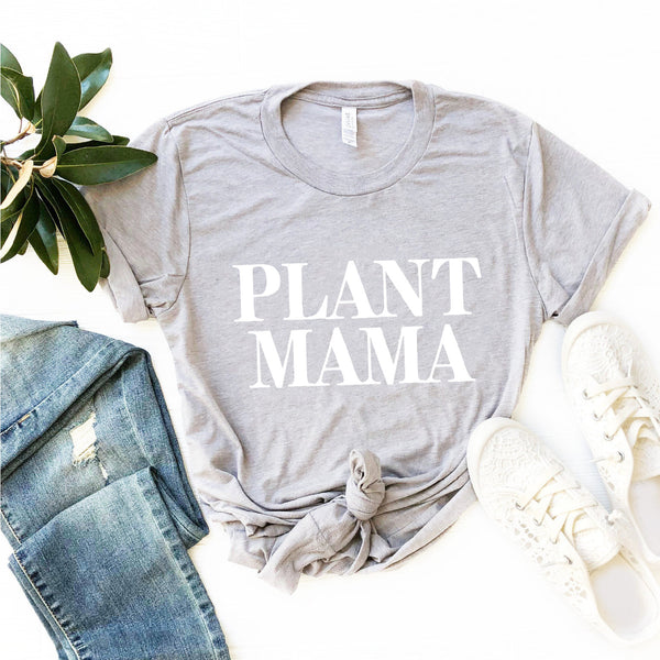 Plant Mama (White Text) T-Shirt