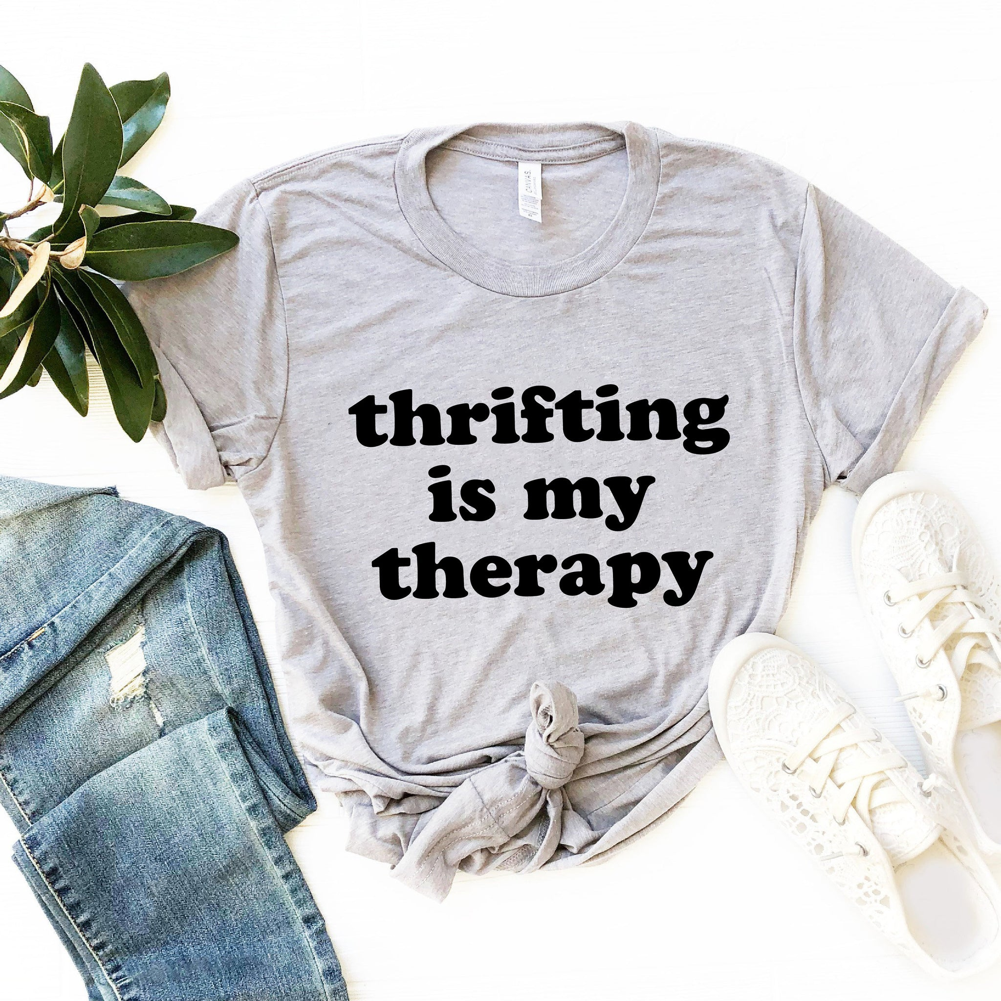 Thrift Is My Therapy T-Shirt