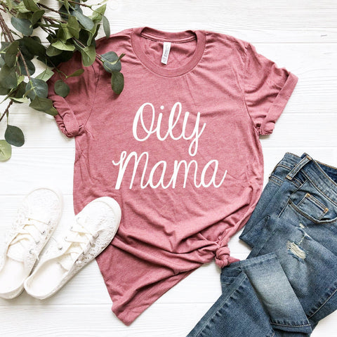 Oily Mama T-Shirt (Handwritten Text)