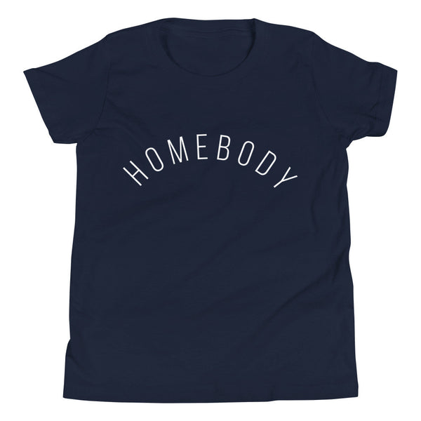 Homebody Youth T-Shirt