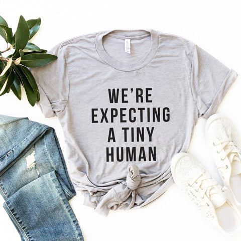 We're Expecting A Tiny Human T-Shirt (Block Text)