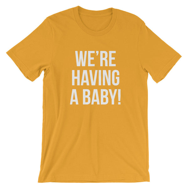 We're Having A Baby T-Shirt (Block Text)