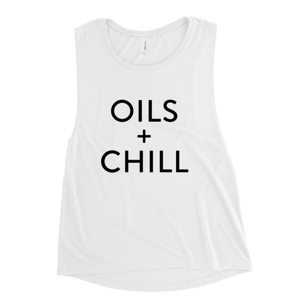 Oils + Chill Muscle Tank