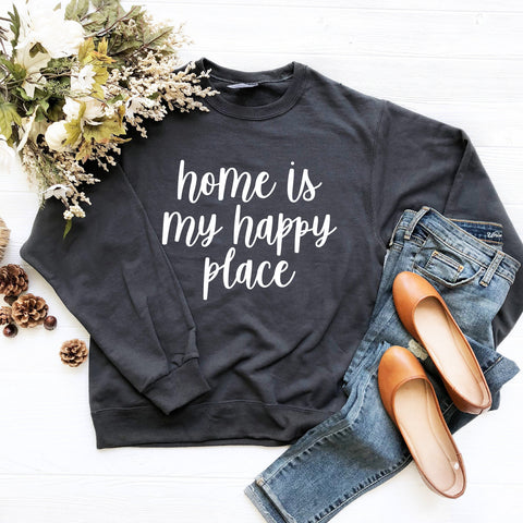 Home Is My Happy Place Sweatshirt (White Handwritten Text)