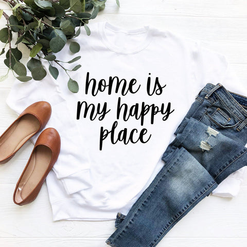 Home Is My Happy Place Sweatshirt (Black Handwritten Text)