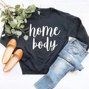 Homebody Sweatshirt (White Handwritten Text)