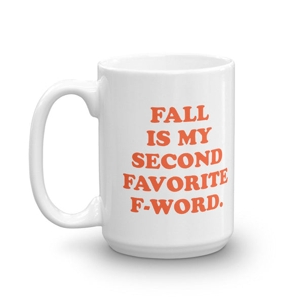 Fall is My Favorite F-Word Mug