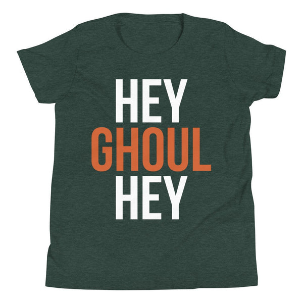 Hey Ghoul Hey Youth T-Shirt