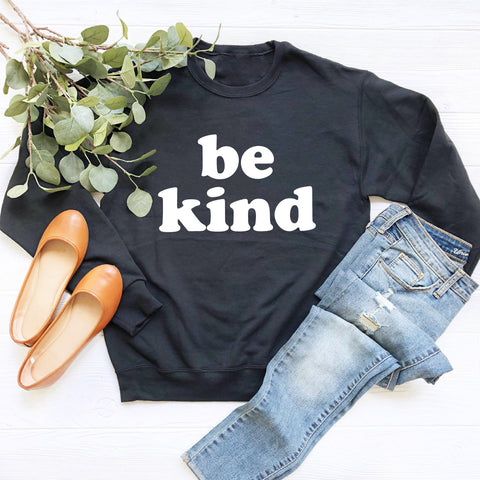 Be Kind (White Groovy Text) Sweatshirt