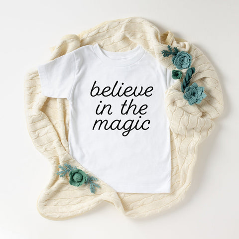 Believe In The Magic Toddler T-Shirt (Black Handwritten Text)