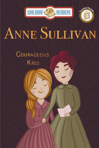 Anne Sullivan: Finding a Home