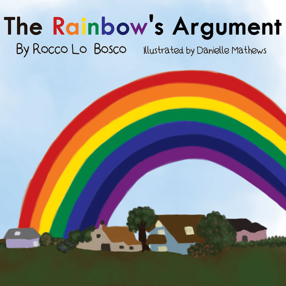 The Rainbow's Argument