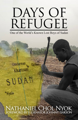 Days of Refugee: One of the World's Known Lost Boys of Sudan