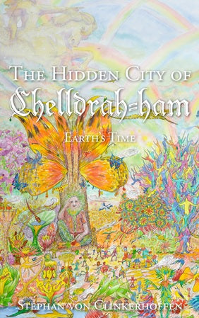 The Hidden City of Chelldrah-ham: Earth's Time