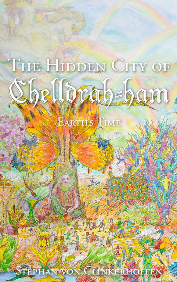 The Hidden City of Chelldrah-ham: Earth's Time (Hardcover) (All Titles Ship After Release Date)