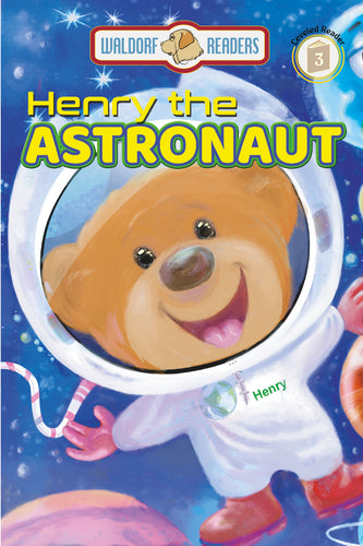 Henry the Astronaut (Leveled Reader) (All Titles Ship After Release Date)
