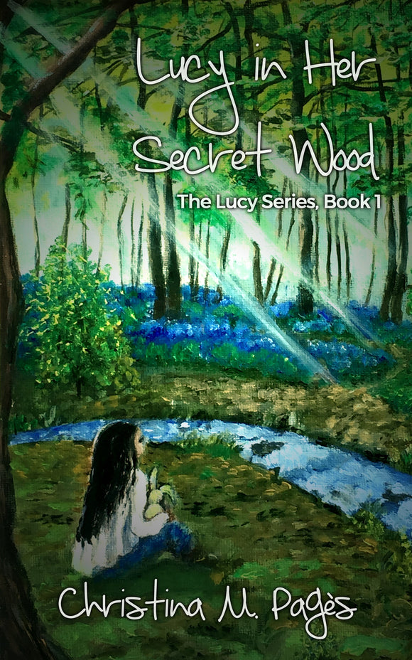 Lucy in Her Secret Wood (Hardcover) (All Titles Ship After Release Date)