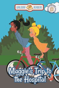 Maggie's Trip to the Hospital (All Titles Ship After Release Date)
