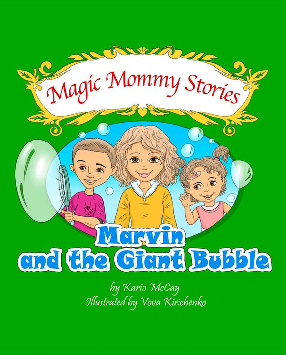 Marvin and the Giant Bubble