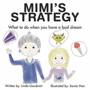 Mimi's STRATEGY: What to Do When You Have A Bad Dream