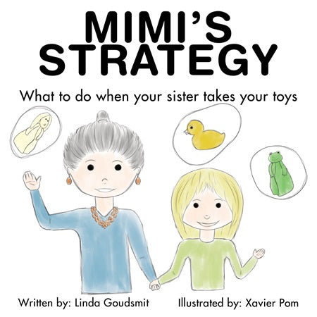 Mimi's STRATEGY: What to Do When Your Sister Takes Your Toys