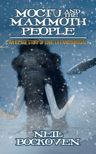 Moctu and the Mammoth People: An Ice Age Story Love, Life, and Survival (Hardcover) (All Titles Ship After Release Date)