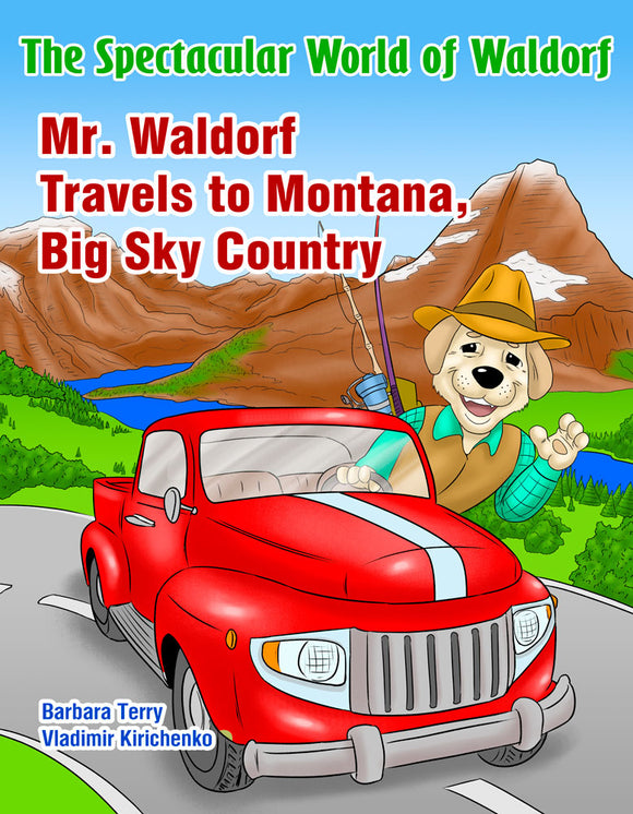 Mr. Waldorf Travels to Montana, Big Sky Country