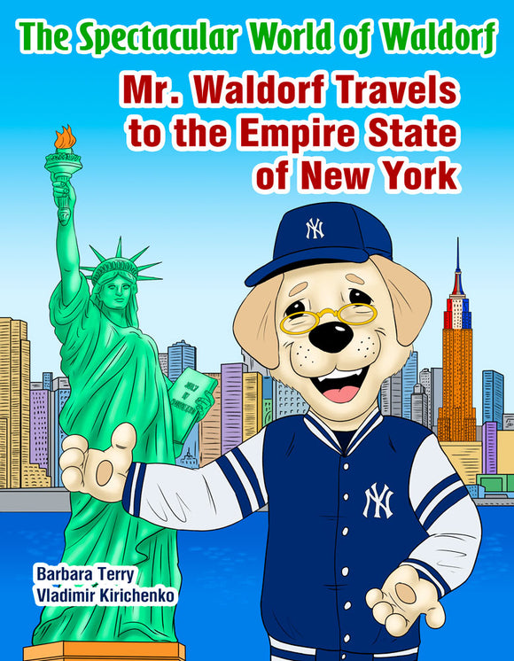 Mr. Waldorf Travels to the Empire State of New York
