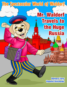 Mr. Waldorf Travels to the Huge Russia