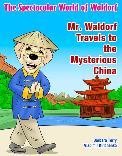 Mr. Waldorf Travels to the Mysterious China