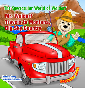 Mr. Waldorf Travels to Montana, Big Sky Country - Coloring Book